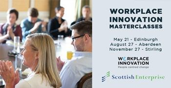 Scottish Enterprise Workplace Innovation Masterclasses